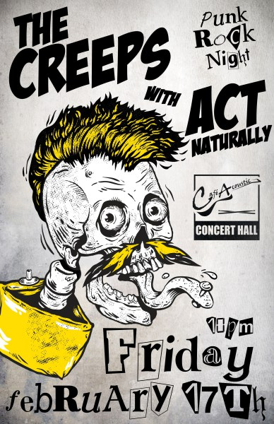 The Creeps with Act Naturally live Cafe Acoustic 2/17/17 poster