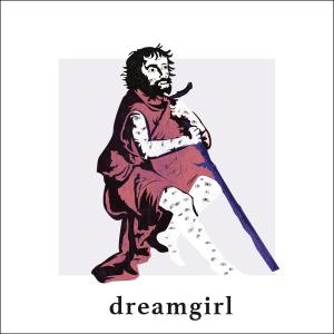 Dreamgirl - Dreamgirl