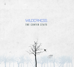 The Center State - Wilderness