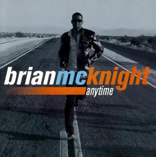 BrianMcknightAnytime