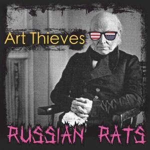 Art Thieves - Russian Rats