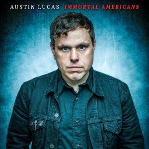 AustinLucasImmortalAmericans